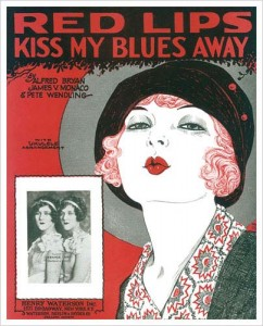 1900s poster that says red lips kiss my blues away