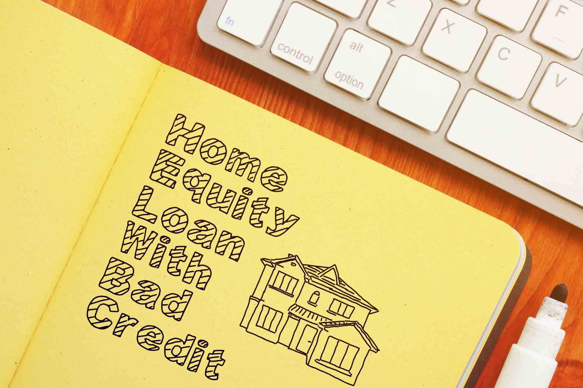 home equity loan solutions for bad credit